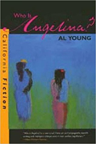 Click for more detail about Who Is Angelina? (California Fiction) by Al Young