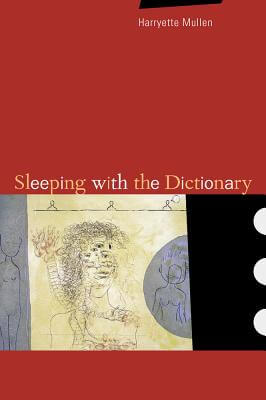 Click for more detail about Sleeping with the Dictionary (New California Poetry) by Harryette Mullen