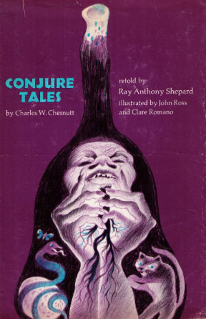 Click for more detail about Conjure Tales by Charles W. Chesnutt and Ray Anthony Shepard