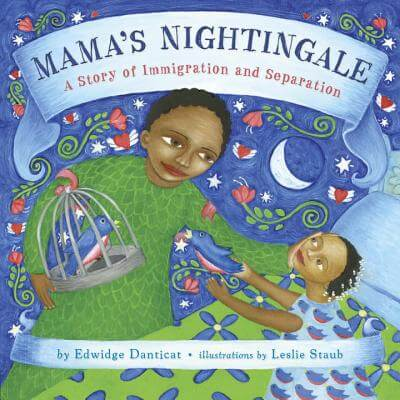 Book Cover Mama's Nightingale: A Story of Immigration and Separation by Edwidge Danticat