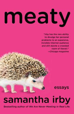 Click for more detail about Meaty: Essays by samantha irby