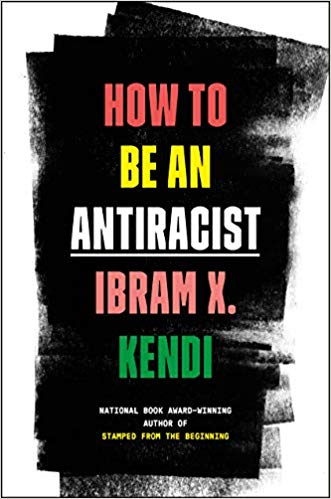 Click for more detail about How to Be an Antiracist by Ibram X. Kendi