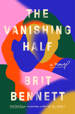 Click for more detail about The Vanishing Half by Brit Bennett