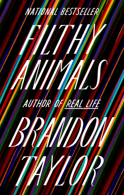 Click for more detail about Filthy Animals by Brandon Taylor