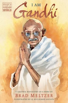 Click for more detail about I Am Gandhi: A Graphic Biography of a Hero by Brad Meltzer