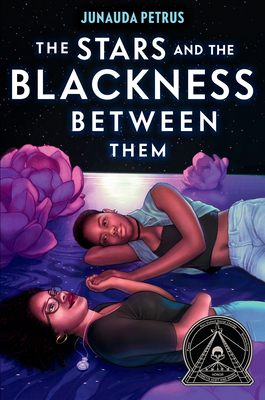 Book Cover The Stars and the Blackness Between Them by Junauda Petrus