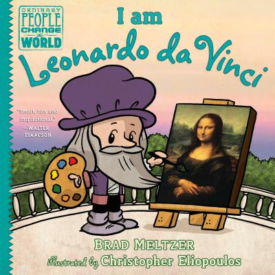 Click for more detail about I Am Leonardo Da Vinci by Brad Meltzer