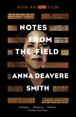 Click for more detail about Notes from the Field by Anna Deavere Smith