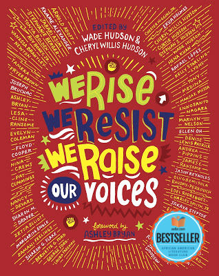 Click for more detail about We Rise, We Resist, We Raise Our Voices by Cheryl Willis Hudson and Wade Hudson