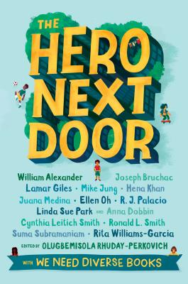 Click for more detail about The Hero Next Door by Olugbemisola Rhuday-Perkovich