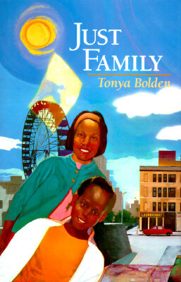 Click for more detail about Just Family by Tonya Bolden