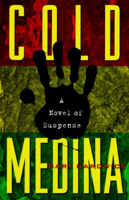 Book Cover Cold Medina: A Novel of Suspense by Gary Hardwick