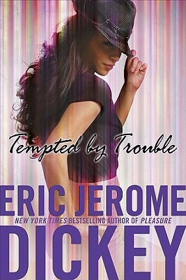 Click for more detail about Tempted By Trouble by Eric Jerome Dickey