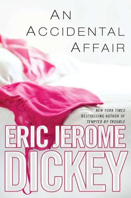 Click for more detail about An Accidental Affair by Eric Jerome Dickey