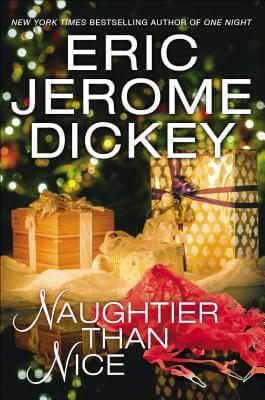 Click for more detail about Naughtier Than Nice by Eric Jerome Dickey