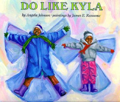 Click for more detail about Do Like Kyla by Angela Johnson