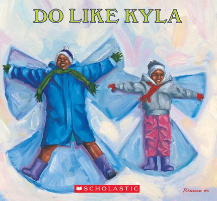 Click for more detail about Do Like Kyla by James Ransome