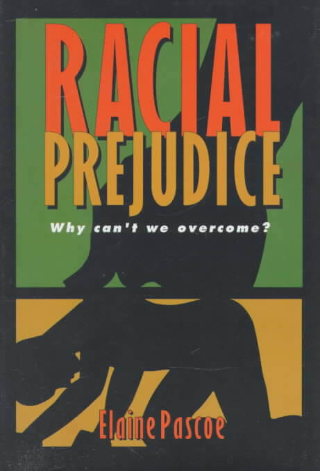 Click for more detail about Racial Prejudice (Issues in American History) by Elaine Pascoe