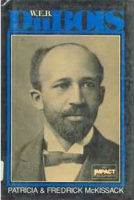 Click for more detail about W.E.B. Dubois (Impact Biographies Series) by Patricia C. McKissack and Fredrick. McKissack