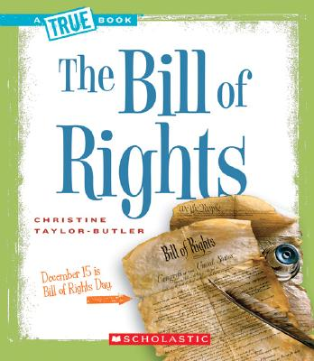 Click for more detail about The Bill of Rights  by Christine Taylor Butler