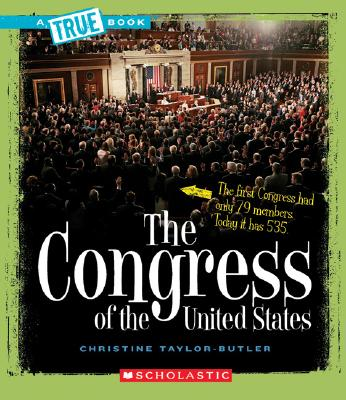 Click for more detail about The Congress of the United States  by Christine Taylor Butler