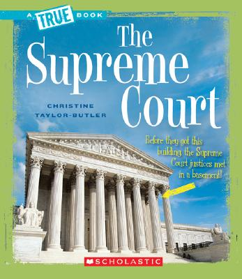 Click for more detail about The Supreme Court  by Christine Taylor Butler