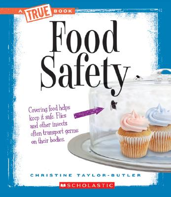 Click for more detail about Food Safety  by Christine Taylor Butler