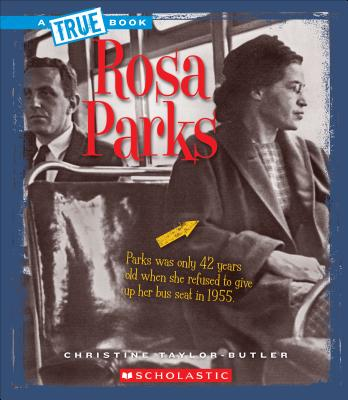 Click for more detail about Rosa Parks  by Christine Taylor Butler