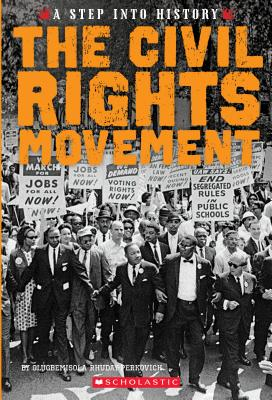 Book Cover The Civil Rights Movement (a Step Into History) by Olugbemisola Rhuday-Perkovich