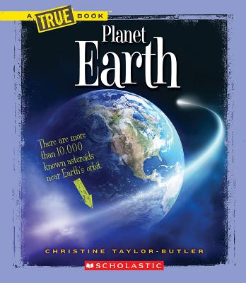 Click for more detail about Planet Earth  by Christine Taylor Butler