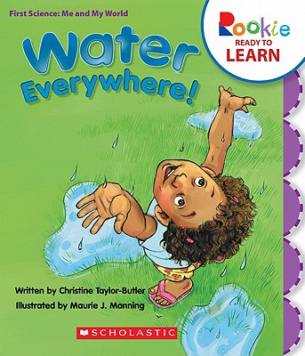Click for more detail about Water Everywhere!  by Christine Taylor Butler
