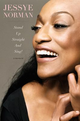 Click for more detail about Stand Up Straight and Sing! by Jessye Norman