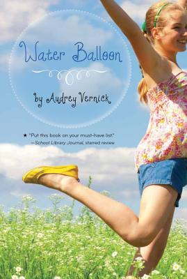 Click for more detail about Water Balloon by Audrey Vernick