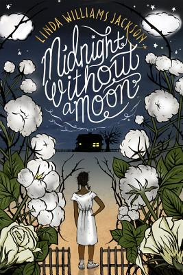 Click for more detail about Midnight Without a Moon by Linda Williams Jackson