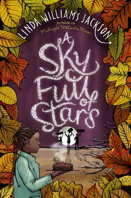 Click for more detail about A Sky Full of Stars by Linda Williams Jackson