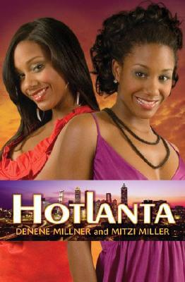 Click for more detail about Hotlanta, No. 1 by Denene Millner and Mitzi Miller
