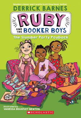 Click for more detail about The Slumber Party Payback (Ruby and the Booker Boys #3) by Derrick Barnes