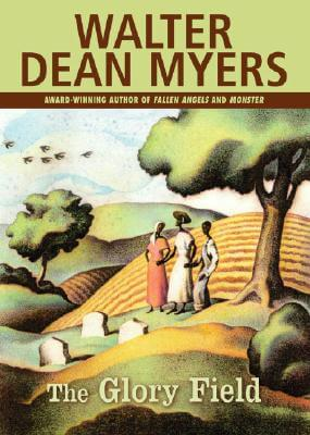 Click for more detail about The Glory Field by Walter Dean Myers