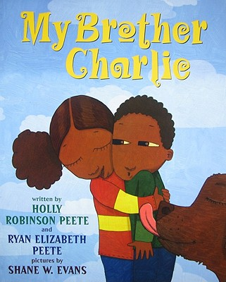 Click for more detail about My Brother Charlie by Holly Robinson Peete
