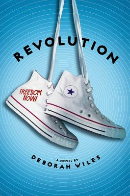 Click for more detail about Revolution (The Sixties Trilogy) by Deborah Wiles