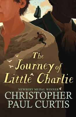 Click for more detail about The Journey of Little Charlie by Christopher Paul Curtis