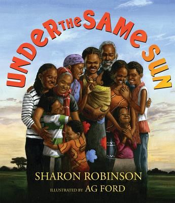 Click for more detail about Under the Same Sun by Sharon Robinson
