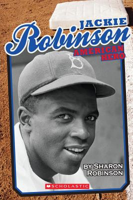 Book Cover Jackie Robinson: American Hero by Sharon Robinson