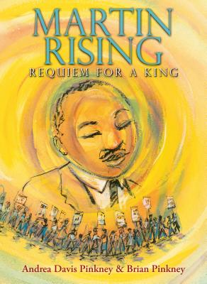 Click for more detail about Martin Rising: Requiem For a King by Andrea Davis Pinkney