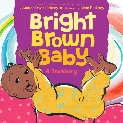 Click for more detail about Bright Brown Baby by Andrea Davis Pinkney and Brian Pinkney