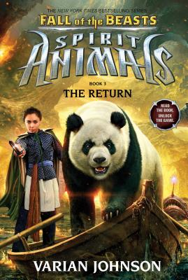 Click for more detail about The Return (Spirit Animals: Fall of the Beasts, Book 3) by Varian Johnson