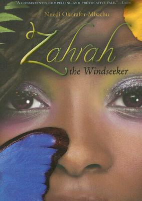 Click for more detail about Zahrah The Windseeker by Nnedi Okorafor