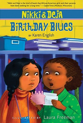 Click for more detail about Nikki and Deja: Birthday Blues by Karen English