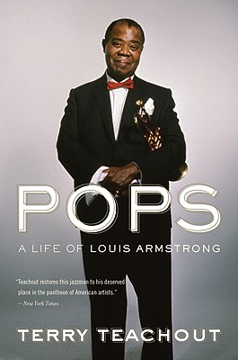 Click for a larger image of Pops: A Life of Louis Armstrong