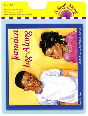 Click for more detail about Jamaica Tag-Along Book and CD by Juanita Havill